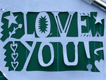 Love You Paper cut close up